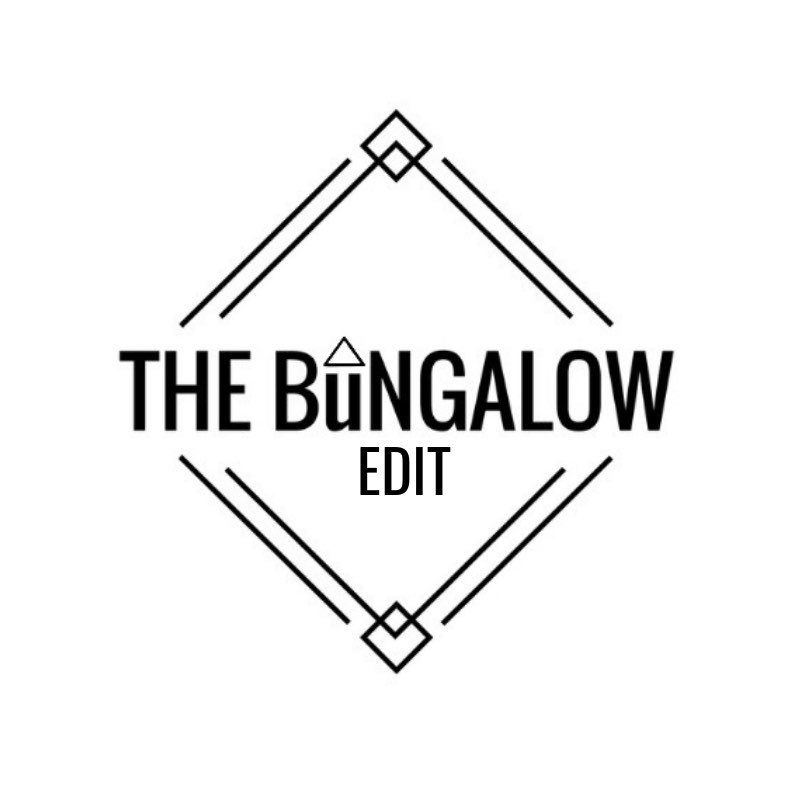 The Bungalow Edit